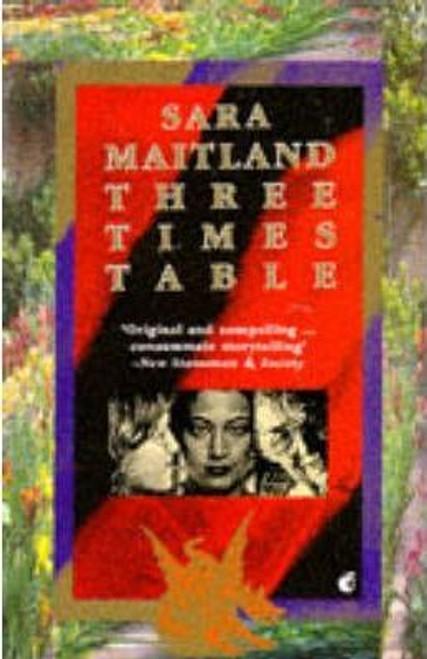 Maitland, Sara / Three Times Table