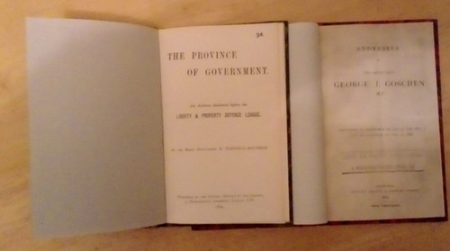 2 Rebound Liberty and Defence League Pamphlets - 1884 & 1885 - The Province of Government & Addresses of George Goschen MP - Libertarianism Free Trade
