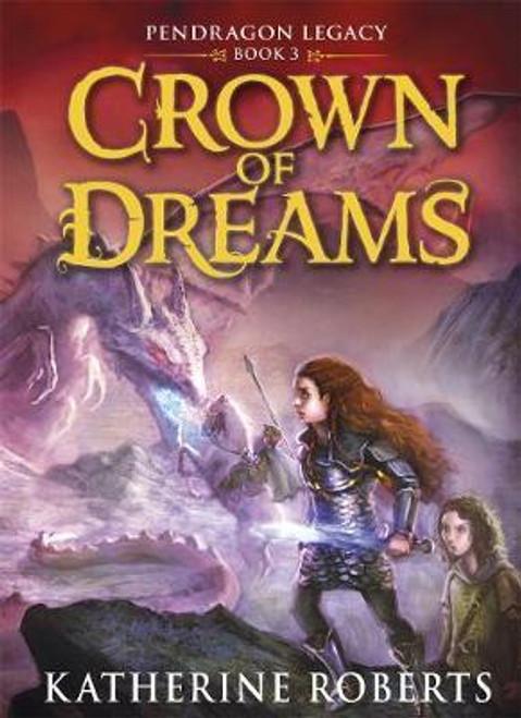 Roberts, Katherine / Crown of Dreams