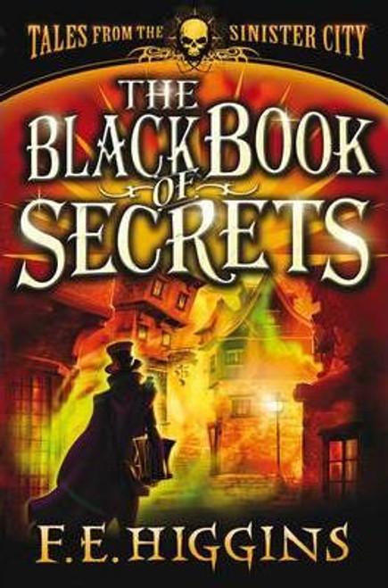 Higgins, F. E. / The Black Book of Secrets