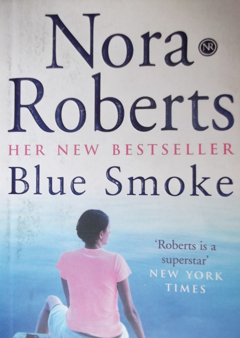 Roberts, Nora / Blue Smoke