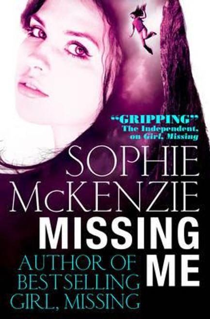 McKenzie, Sophie / Missing Me