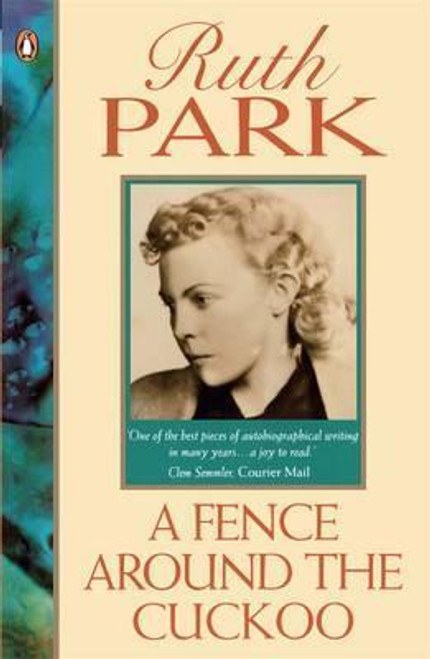 Park, Ruth / Fence Around the Cuckoo