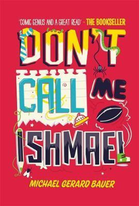 Bauer, Michael / Don't Call Me Ishmael