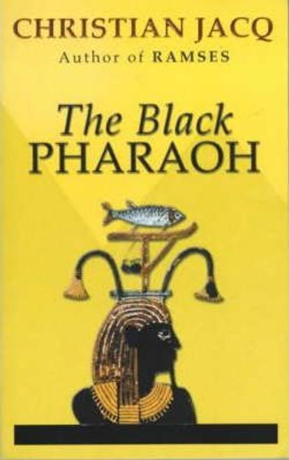 Jacq, Christian / The Black Pharaoh