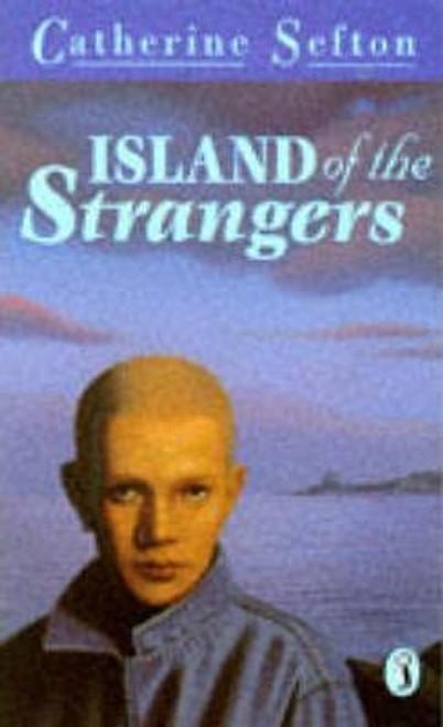 Sefton, Catherine / Island of the Strangers