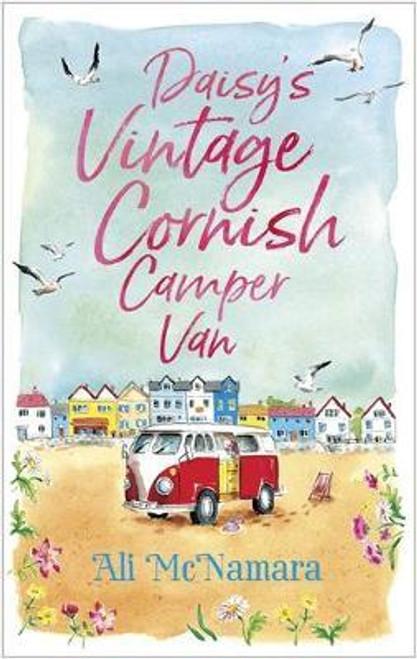 McNamara, Ali / Daisy's Vintage Cornish Camper Van