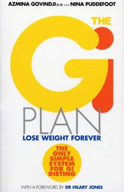 Govindji, Azmina / The GI Plan : Lose weight forever