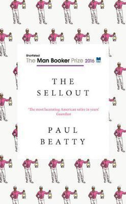 Beatty, Paul / The Sellout