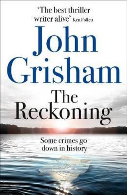 Grisham, John / The Reckoning
