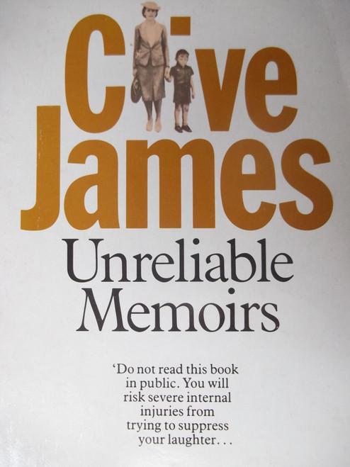 James, Clive / Unreliable Memoirs