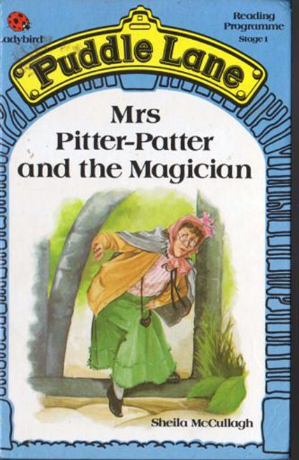 Ladybird / Mrs Pitter-Patter and the Magician (Puddle Lane)