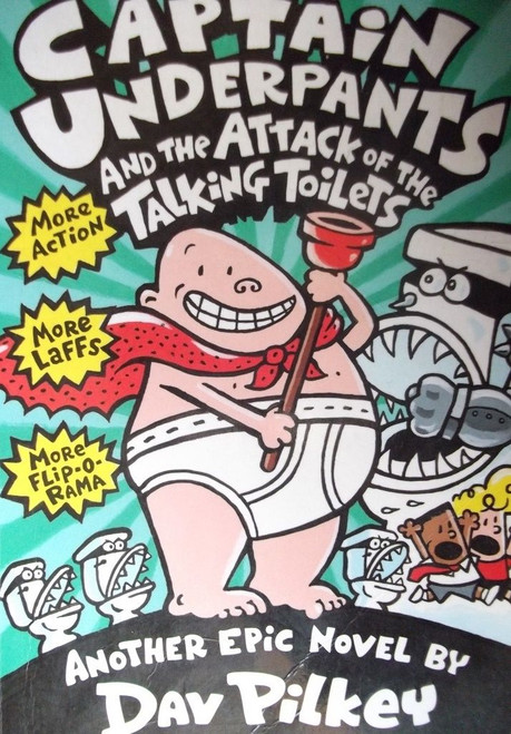 Pilkey, Dav / Captain Underpants and the Attack of the Talking Toilets