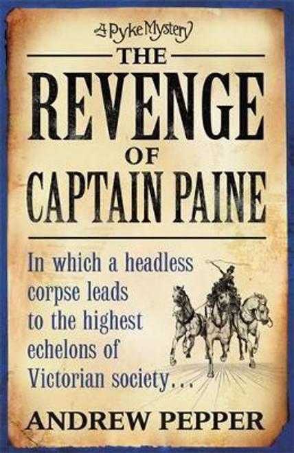Pepper, Andrew / The Revenge Of Captain Paine