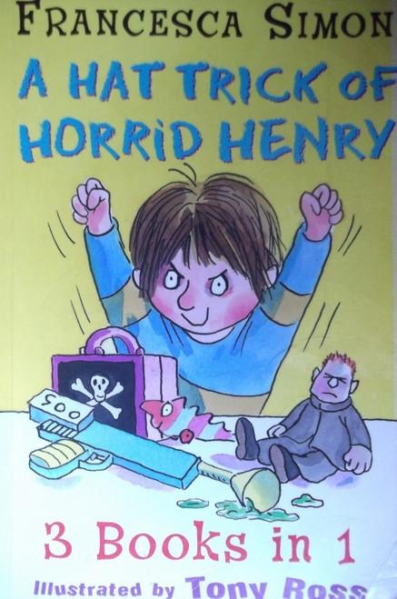 Simon, Francesca / Horrid Henry A Hat Trick of Horrid Henry