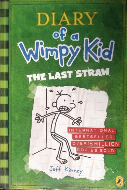 Kinney, Jeff / Diary of a Wimpy Kid: The Last Straw ( Wimpy Kid, Book 3)