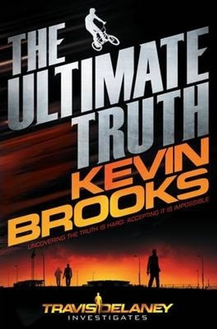 Brooks, Kevin / The Ultimate Truth