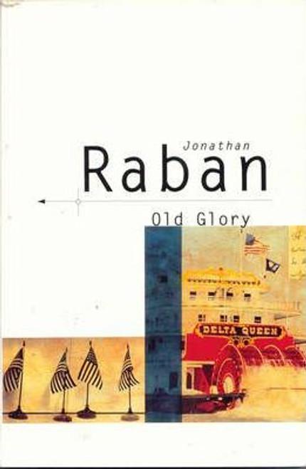 Baban, Jonathan / Old Glory : An American Voyage