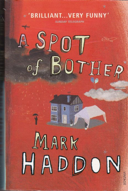 Haddon, Mark / A Spot of Bother