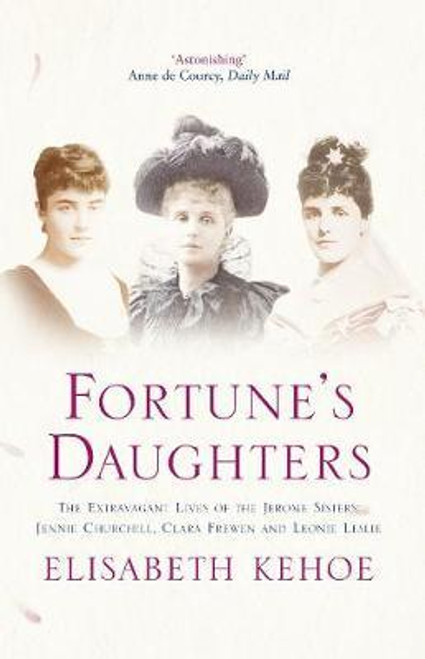 Kehoe, Elisabeth / Fortune's Daughters