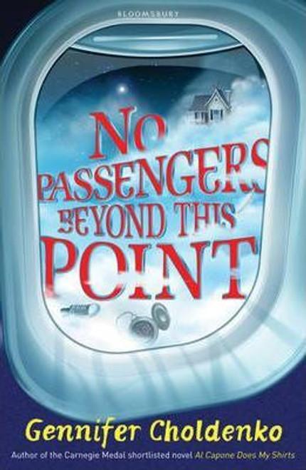 Choldenko, Gennifer / No Passengers Beyond This Point