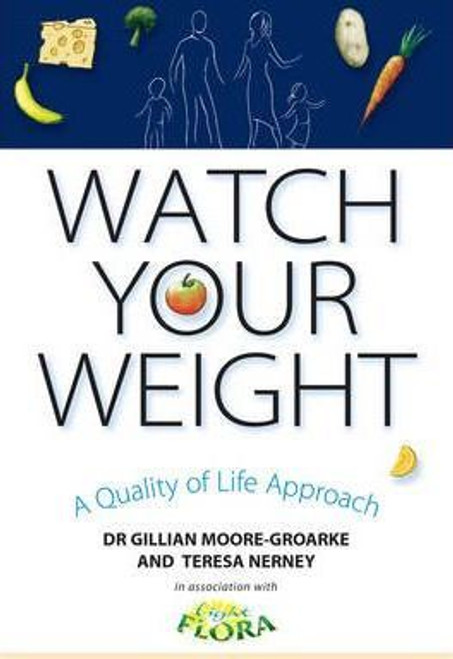 Moore-Groarke, Gillian / Watch Your Weight