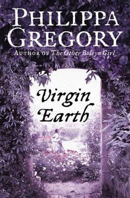 Gregory, Philippa / Virgin Earth