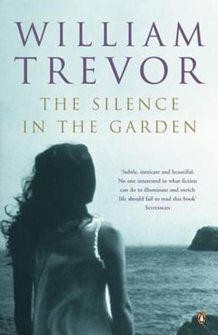 Trevor, William / The Silence in the Garden