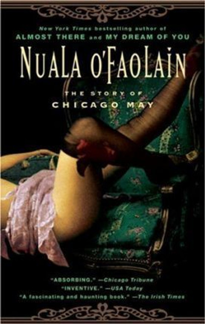 O'Faolain, Nuala / The Story of Chicago May