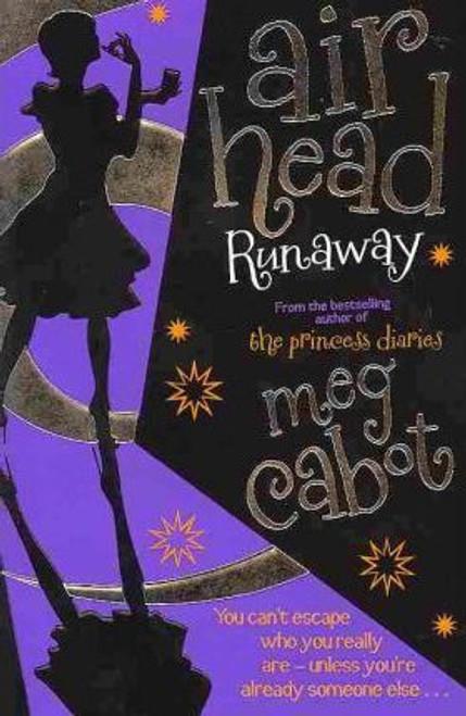 Cabot, Meg / Air Head: Runaway