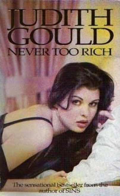Gould, Judith / Never Too Rich