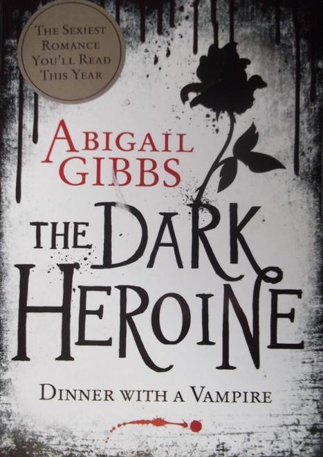 Gibbs, Abigail / The Dark Heroine