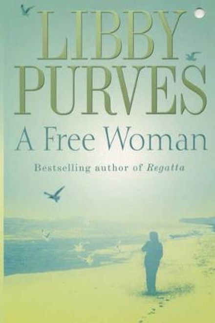 Purves, Libby / A Free Woman