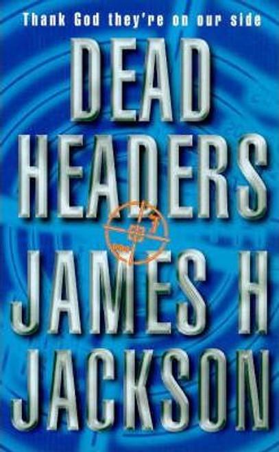 Jackson, James H. / Dead Headers