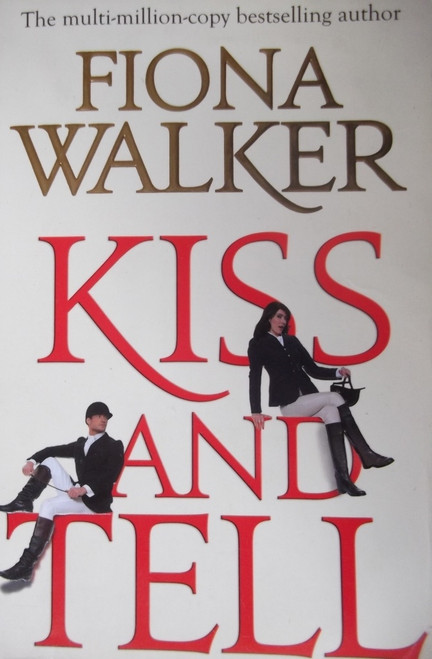 Walker, Fiona / Kiss and Tell