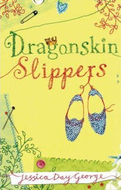 Day George, Jessica / Dragonskin Slippers