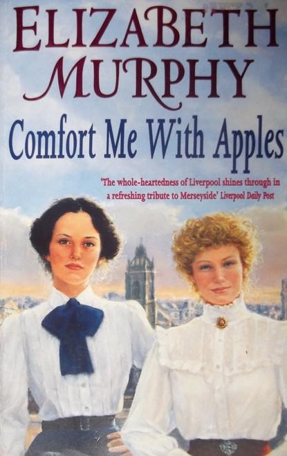Murphy, Elizabeth / Comfort Me With Apples