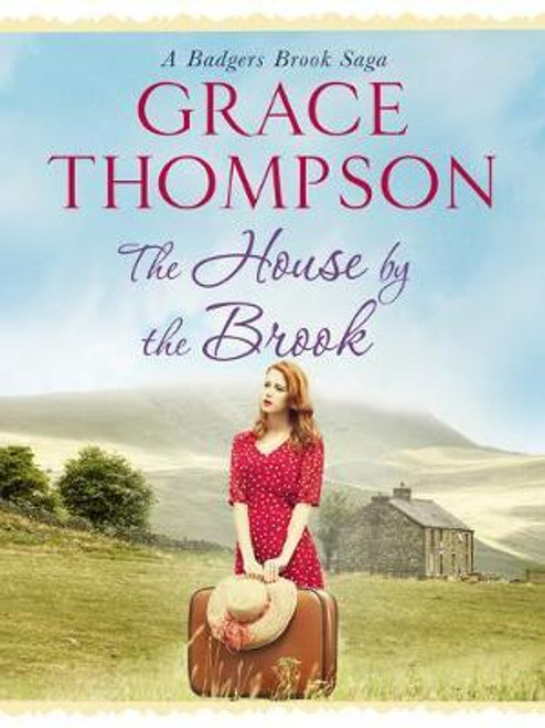 Thompson, Grace / The House by the Brook