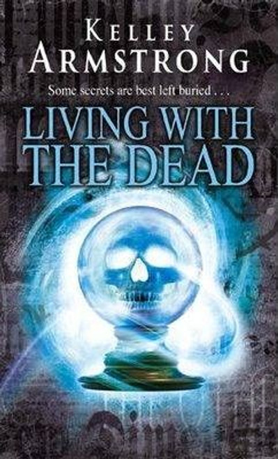 Armstrong, Kelley / Living With The Dead