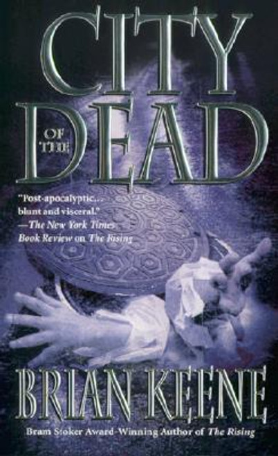 Keene, Brian / City of the Dead