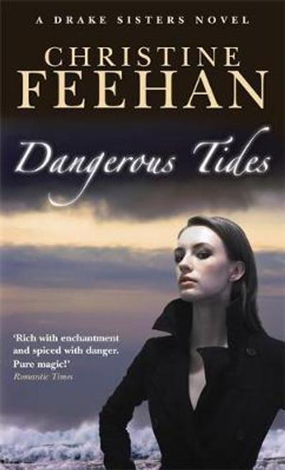 Feehan, Christine / Dangerous Tides