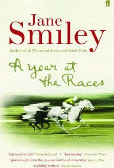 Smiley, Jane / A Year at the Races