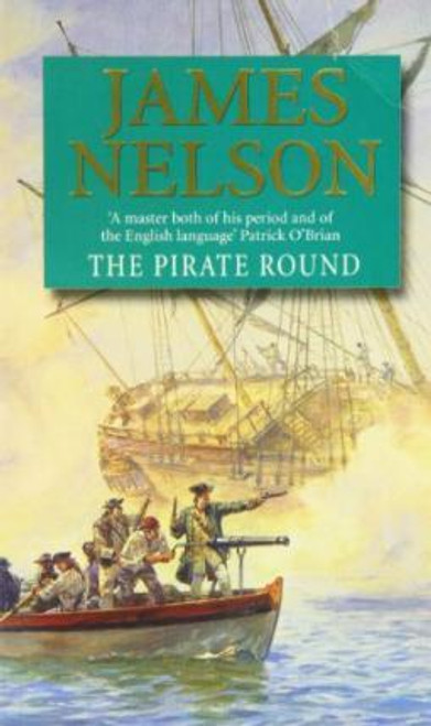 Nelson, James / The Pirate Round
