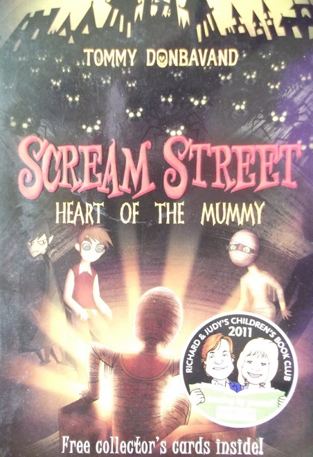 Donbavand, Tommy / Scream Street: Heart of the Mummy
