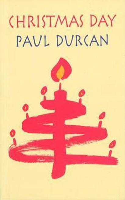 Durcan, Paul / Christmas Day