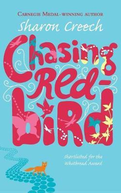 Creech, Sharon / Chasing Redbird