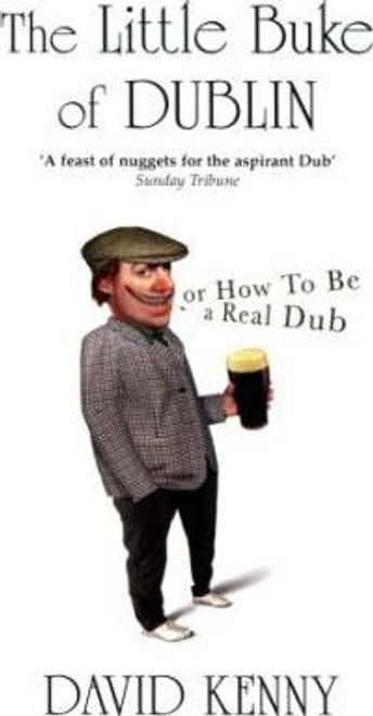 Kenny, David / The Little Buke of Dublin : Or How to be a Real Dub