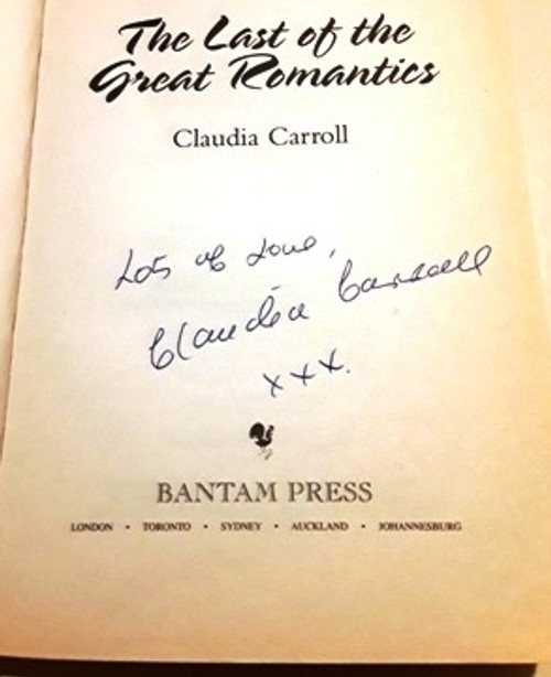 Claudia Carroll / The Last of the Great Romantics (Signed by the Author) (Large Paperback)