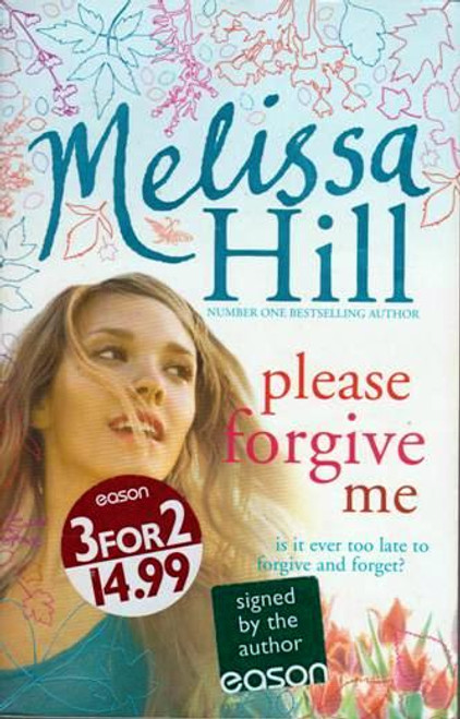 Melissa Hill / Please Forgive Me (Signed by the Author) (Large Paperback)