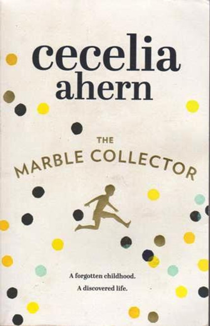 Cecelia Ahern / The Marble Collector  (Signed by the Author) (Large Paperback)